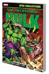 Incredible Hulk Epic Collection Hulk Must Die TPB