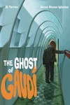 13. The Ghost Of Gaudi HC