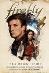 Firefly Big Damn Hero HC Novel