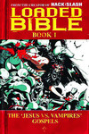 Loaded Bible Vol. 01 TPB (New Printing)