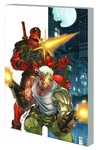 Deadpool & Cable: Ultimate Collection Book 1 TPB