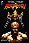 Aquaman TPB Vol. 06 Maelstrom
