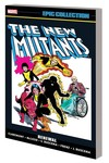 New Mutants Epic Collection TPB Renewal