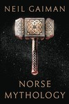 Neil Gaiman Norse Mythology HC
