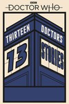 Doctor Who 13 Doctors 13 Stories SC