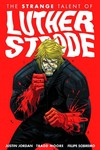 Strange Talent Of Luther Strode TPB Vol. 01
