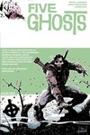 Five Ghosts TPB Vol. 03 Monsters & Men