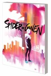 Spider-Gwen TPB Vol 01 Greater Power