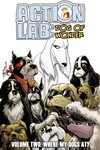Action Lab Dog of Wonder TPB Vol. 02 Where My Dogs At