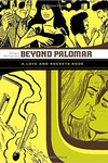 Love & Rockets Library Gilbert GN Vol 03 Beyond Palomar