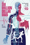 Six Million Dollar Man #2 (Cover A - Walsh)