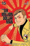 Six Million Dollar Man #2 (Cover B - Gorham)
