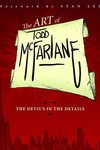Art of Todd Mcfarlane Devils in the Details TPB