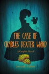 HP Lovecraft Case of Charles Dexter Ward GN