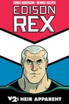 Edison Rex TPB Vol. 02 Heir Apparent