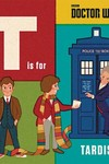 Doctor Who T Is for Tardis HC