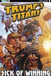 Trumps Titans TPB Vol 01 Sick of Winning