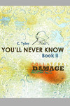 You'll Never Know HC Vol. 02 Collateral Damage