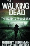Walking Dead Novel HC Vol. 02 Road To Woodbury