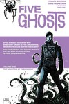 Five Ghosts TPB Vol. 01 Haunting of Fabian Gray