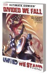 Ultimate Comics Divided We Fall United We Stand TPB