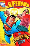 DC Super Heroes Superman Young Reader TPB Shrinking City