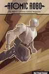 Atomic Robo GN Everything Explodes Collection