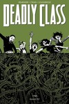 Deadly Class TPB Vol. 03 The Snake Pit