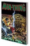 Man Thing by Steve Gerber Complete Coll TPB Vol. 01