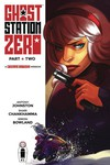 Ghost Station Zero #2 (of 4) (Cover A - Chankhamma)