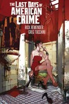 Last Days of American Crime TPB