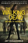 Walking Dead Novel HC Vol. 08 Return To Woodbury