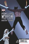 Hunt for Wolverine Dead Ends #1 (2nd Printing)