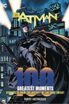 DC Comics Batman 100 Greatest Moments HC