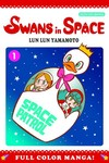 Swans in Space GN Vol. 01 (of 3)