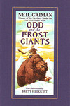 Neil Gaiman Odd and Frost Giants Novel HC Edition