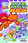 DC Super-pets Yr TPB Royal Rodent Rescue