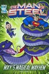 DC Super Heroes Man of Steel Young Reader TPB MXYs Magical Mayhem