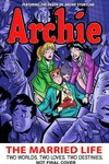 Archie The Married Life TPB Vol. 06
