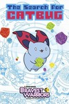 Bravest Warriors Search For Catbug HC
