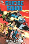 Suicide Squad TPB Vol. 01 Trial by Fire New Edition