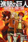 Attack on Titan Before the Fall GN Vol. 05