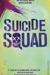 Suicide Squad Official Movie Novelization MMPB
