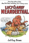 Lucy & Andy Neanderthal HC Vol. 01