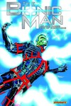 Bionic Man TPB Vol. 03 End of Everything