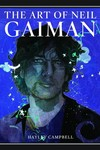 Neil Gaiman Art of Neil Gaiman Visual Bio HC