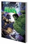 Thanos vs. Hulk TPB