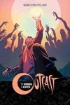Outcast by Kirkman & Azaceta TPB Vol. 03 This Little Light