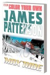 Color Your Own James Patterson TPB