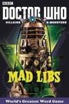 Doctor Who Mad Libs Villains & Monsters